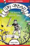 Gry i zabawy na każdą porę roku w sklepie internetowym Booknet.net.pl