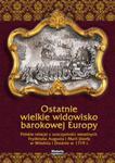 Ostatnie wielkie widowisko barokowej Europy w sklepie internetowym Booknet.net.pl