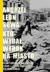 Kto wydał wyrok na miasto? Plany operacyjne ZWZ-AK (1940-1944) i sposoby ich realizacji w sklepie internetowym Booknet.net.pl