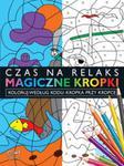 Magiczne kropki- Kropka przy Kropce w sklepie internetowym Booknet.net.pl