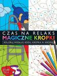 Magiczne kropki- Kropka w Kropkę w sklepie internetowym Booknet.net.pl