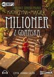 Tajemnice starego pałacu Milioner z Gdańska w sklepie internetowym Booknet.net.pl
