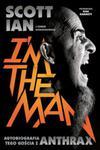 I'm The Man. Autobiografia tego gościa z Anthrax w sklepie internetowym Booknet.net.pl