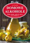 Domowe alkohole. Wyd. III w sklepie internetowym Booknet.net.pl