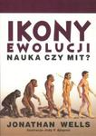 Ikony ewolucji. Nauka czy mit? w sklepie internetowym Booknet.net.pl