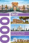Świat. 1000 zabytków, które musisz zobaczyć w sklepie internetowym Booknet.net.pl