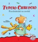 TUPCIO CHRUPCIO PRZEDSZKOLAK NA MEDAL BR WILGA 9788328024199 w sklepie internetowym Booknet.net.pl