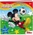 Malowanka dla malucha. Klub przyjaciół Myszki Miki w sklepie internetowym Booknet.net.pl