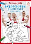 PZPN Piłka nożna Gramy w piłkę Kolorowanka z naklejkami w sklepie internetowym Booknet.net.pl
