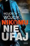 Nikomu nie ufaj w sklepie internetowym Booknet.net.pl