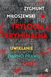 Trylogia kryminalna: Uwikłanie / Ziarno prawdy / Gniew w sklepie internetowym Booknet.net.pl