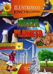 Nasza planeta. Encyklopedia ilustrowana w sklepie internetowym Booknet.net.pl