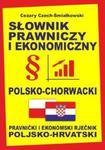 Słownik prawniczy i ekonomiczny polsko-chorwacki w sklepie internetowym Booknet.net.pl