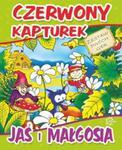 Czerwony Kapturek -Jaś i Małgosia w sklepie internetowym Booknet.net.pl