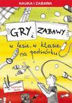 Gry i zabawy w lesie w klasie na podwórku w sklepie internetowym Booknet.net.pl