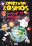 ODKRYWAM KOSMOS 3D WYCINANKI, ŁAMIGŁÓWKI NAKLEJKI LITERAT 9788378988663 w sklepie internetowym Booknet.net.pl