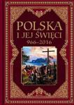Polska i jej święci 966-2016 w sklepie internetowym Booknet.net.pl