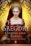 Ostatnia żona Tudora. Poskromienie królowej w sklepie internetowym Booknet.net.pl