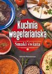 Kuchnia wegetariańska. Smaki świata w sklepie internetowym Booknet.net.pl