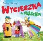 WYCIECZKA DO MUZEUM BR. SKRZAT 9788379153435 w sklepie internetowym Booknet.net.pl