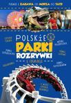 POLSKIE PARKI ROZRYWKI I EDUKACJI OKŁ.ZI NT. IMAGINE 9788378872009 w sklepie internetowym Booknet.net.pl