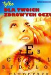 DLA TWOICH ZDROWYCH OCZU BR. ASTRUM 9788372779359 w sklepie internetowym Booknet.net.pl