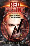 Red Rising: Gwiazda zaranna w sklepie internetowym Booknet.net.pl