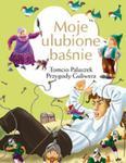 Moje ulubione baśnie Tomcio Paluszek, Przygody Guliwera w sklepie internetowym Booknet.net.pl