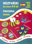 Hiszpański dla dzieci 6-8 lat Ćwiczenia Wiosna w sklepie internetowym Booknet.net.pl
