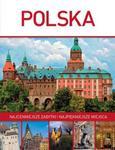 Polska. Najcenniejsze zabytki i najpiękniejsze miejsca w sklepie internetowym Booknet.net.pl