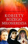 Kobiety Bożego Miłosierdzia w sklepie internetowym Booknet.net.pl