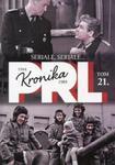 Kronika PRL 1944-1989 Tom 21 Seriale, seriale... w sklepie internetowym Booknet.net.pl