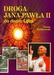 Droga Jana Pawła II do domu Ojca w sklepie internetowym Booknet.net.pl