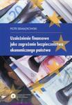 Uzależnienie finansowe jako zagrożenie bezpieczeństwa ekonomicznego państwa w sklepie internetowym Booknet.net.pl