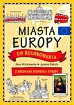 MIASTA EUROPY DO KOLOROWANIA BR. FK 9788327446855 w sklepie internetowym Booknet.net.pl