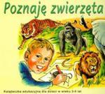 Poznaję zwierzęta Świata w sklepie internetowym Booknet.net.pl