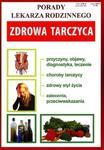 PORADY LEK.RODZINNEGO ZDROWA TARCZYCA LITERAT 9788378988908 w sklepie internetowym Booknet.net.pl