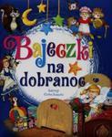 Bajeczki na dobranoc w sklepie internetowym Booknet.net.pl