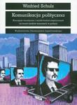 Komunikacja polityczna Koncepcje teoretycznei wyniki badań empirycznych na temat mediów masowych w polityce w sklepie internetowym Booknet.net.pl