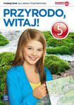 Przyrodo, witaj! Klasa 5, Szkoła podst. Przyroda. Podręcznik w sklepie internetowym Booknet.net.pl
