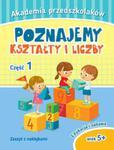 Akademia przedszkolaka. Poznajemy kształty i liczby. Część 1 w sklepie internetowym Booknet.net.pl