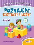 Akademia przedszkolaka. Poznajemy kształty i liczby. Część 2 w sklepie internetowym Booknet.net.pl