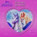 Barbie Zimowa opowieść Opowieść od serca w sklepie internetowym Booknet.net.pl