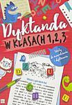 Dyktanda w klasach 1, 2, 3 Testy w sklepie internetowym Booknet.net.pl