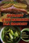 Potrawy z ryb morskich dla smakoszy w sklepie internetowym Booknet.net.pl