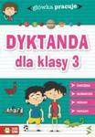 Główka pracuje Dyktanda dla klasy 3 w sklepie internetowym Booknet.net.pl