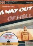 A way out of hell Angielski kryminał z ćwiczeniami Książka + CD mp3 w sklepie internetowym Booknet.net.pl