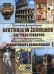 Historia w źródłach - nie tylko pisanych Starożytność i średniowiecze Część 1 w sklepie internetowym Booknet.net.pl