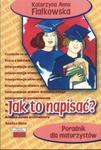 Poradnik maturzysty. Jak to napisać? w sklepie internetowym Booknet.net.pl