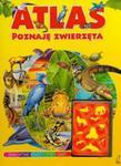 Atlas Poznaję zwierzęta w sklepie internetowym Booknet.net.pl